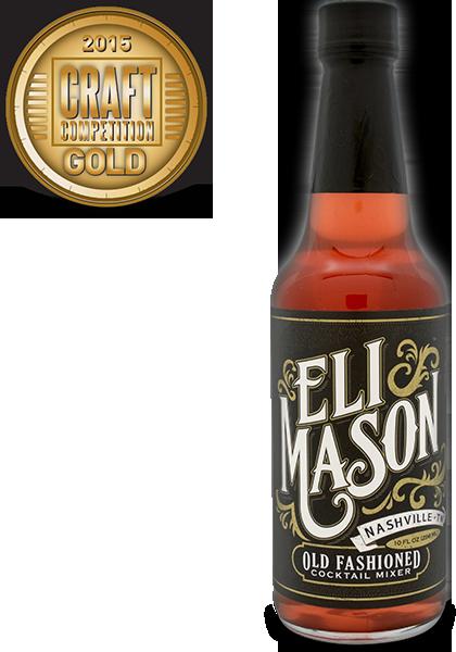 Eli Mason Old Fashioned